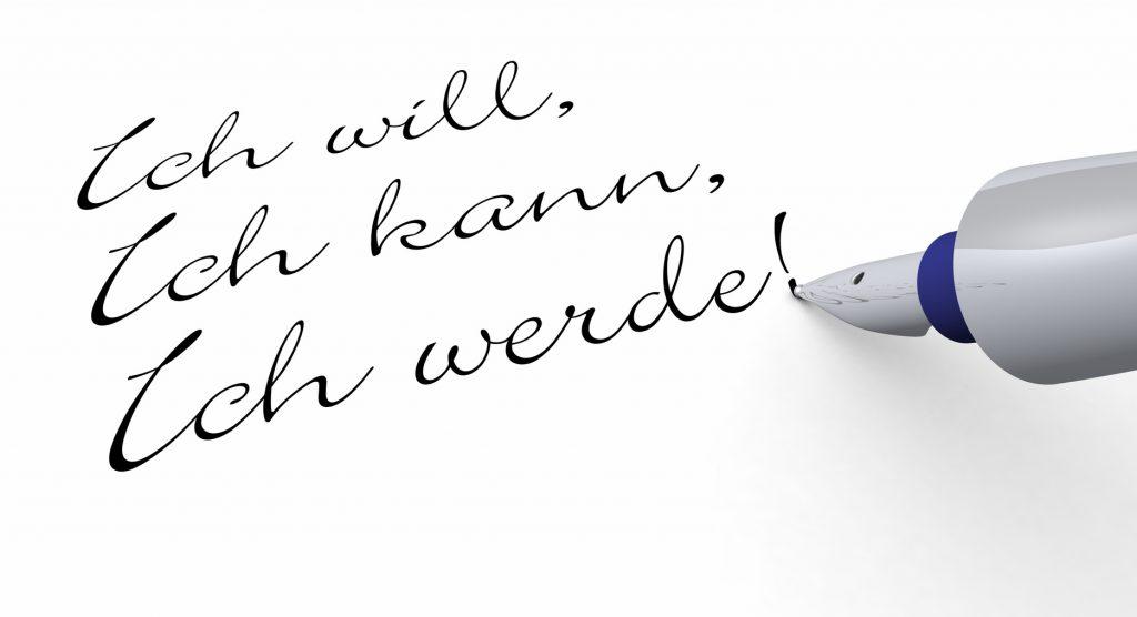 Stift Konzept - Ich will, Ich kann, Ich werde!
